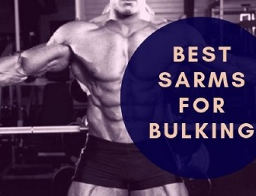 The Three Best Sarms For Bulking To Try in 2020